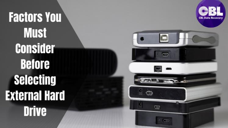Factors You Must Consider Before Selecting External Hard Drive-b328c1dd